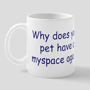 Myspace pet Mug
