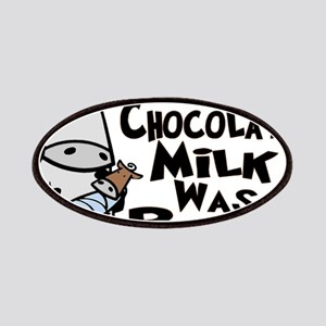 Chocolate Milk Was Born Patches