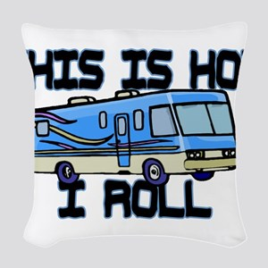 How I Roll RV Woven Throw Pillow