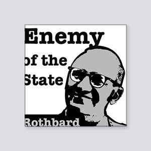 Enemy of the State - Rothbard Sticker