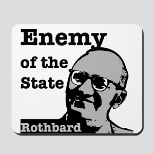 Enemy of the State - Rothbard Mousepad