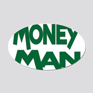 Money Man 20x12 Oval Wall Decal