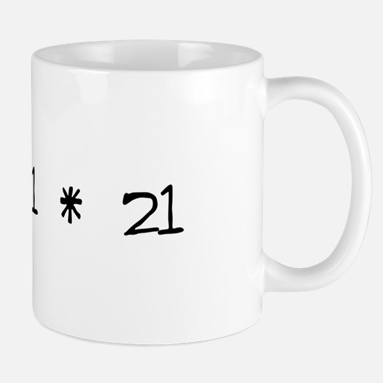 21 - 21 - 21 Mug