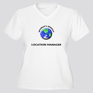 World's Sexiest Location Manager Plus Size T-Shirt