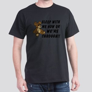 Demanding Teddy Bear Dark T-Shirt