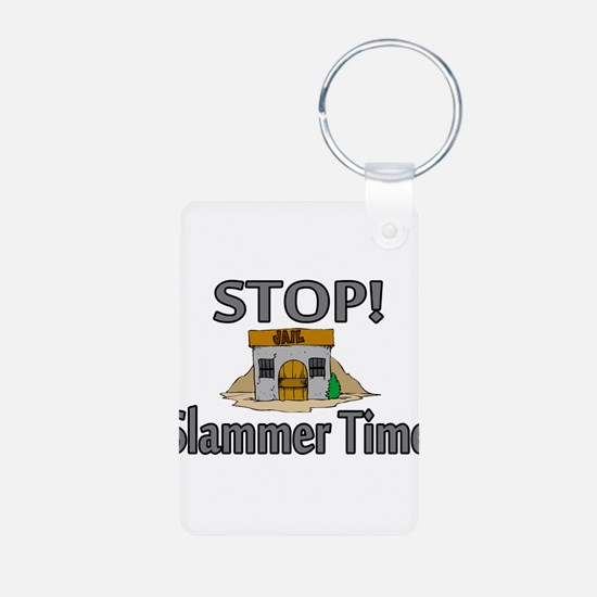 Stop Slammer Time Keychains