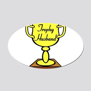 Trophy Husband 20x12 Oval Wall Decal