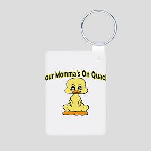 Momma's On Quack Aluminum Photo Keychain