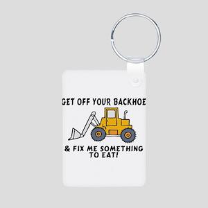 Get Off Your Backhoe Aluminum Photo Keychain