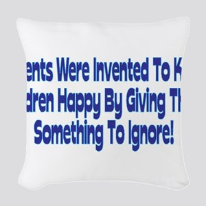 Parents Were Invented Woven Throw Pillow