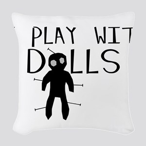 Play With Dolls Woven Throw Pillow