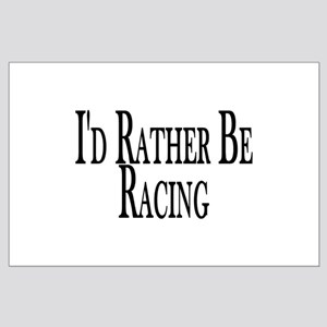Rather Be Racing Large Poster