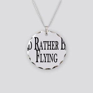 Rather Be Flying Necklace Circle Charm