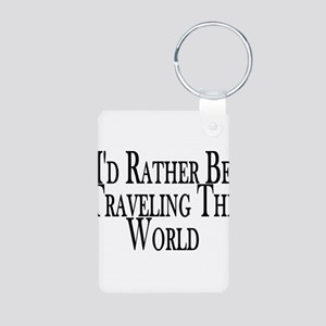 Rather Travel The World Aluminum Photo Keychain