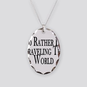 Rather Travel The World Necklace Oval Charm