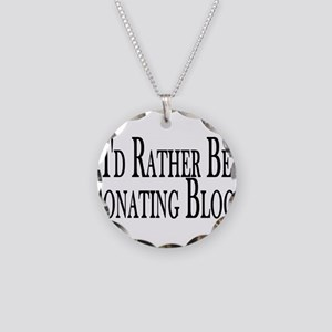 Rather Donate Blood Necklace Circle Charm