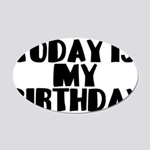 Birthday Today 20x12 Oval Wall Decal