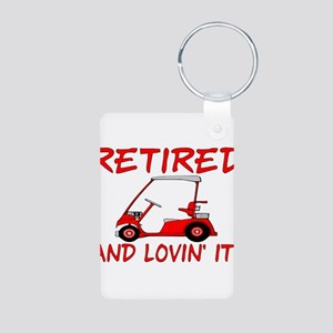 Retired And Lovin' It Aluminum Photo Keychain
