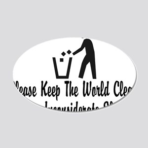 You Inconsiderate Slob 20x12 Oval Wall Decal
