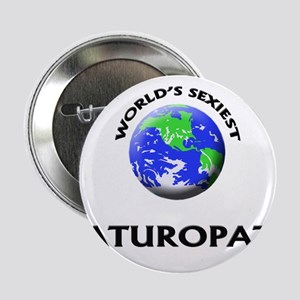 "World's Sexiest Naturopath 2.25"" Button"