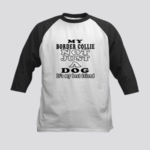 Border Collie not just a dog Kids Baseball Jersey
