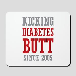 Diabetes Butt Since 2005 Mousepad