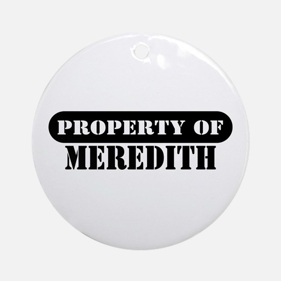 Property of Meredith Ornament (Round)