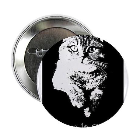 "Viva La Cat 2.25"" Button"