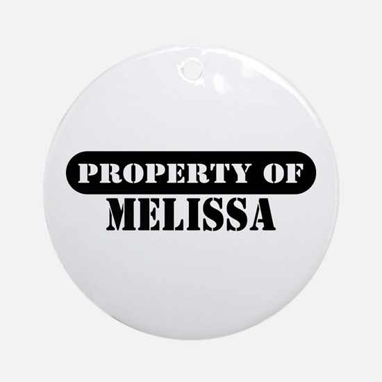 Property of Melissa Ornament (Round)
