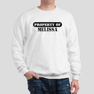 Property of Melissa Sweatshirt