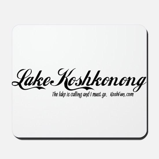 Lake Koshkonong   The Lake is Calling Mousepad