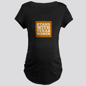 Stand With Texas Women Maternity T-Shirt