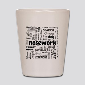 Fun With Nosework Words Shot Glass