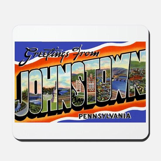 Johnstown Pennsylvania Greetings Mousepad