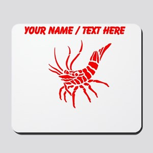 Personalized Red Shrimp Mousepad