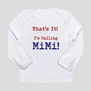 Thats It! Long Sleeve T-Shirt