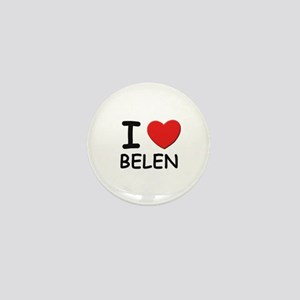 I love Belen Mini Button
