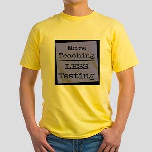More Teaching, Less Testing T-Shirt
