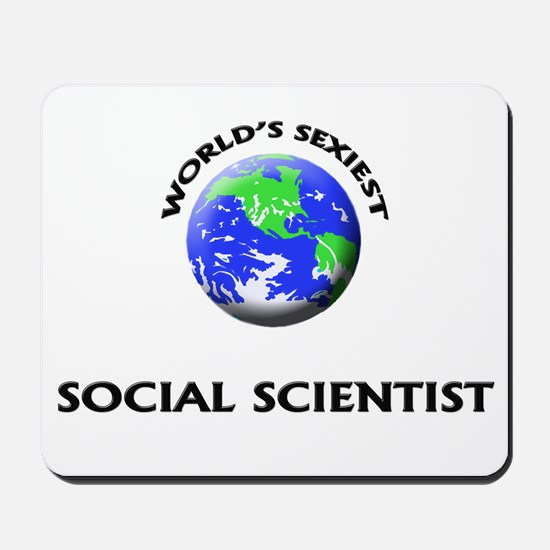 World's Sexiest Social Scientist Mousepad
