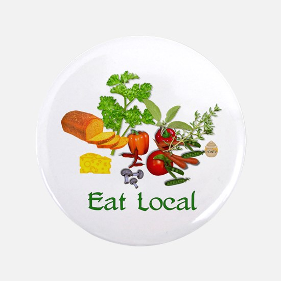 "Eat Local Grown Produce 3.5"" Button"