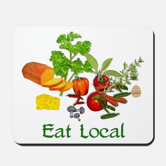 Eat Local Grown Produce Mousepad