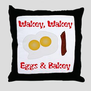 Wakey, Wakey .... Throw Pillow