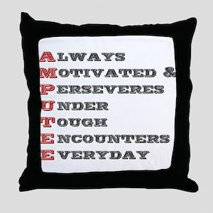 A.M.P.U.T.E.E. Throw Pillow