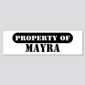 Property of Mayra Bumper Sticker