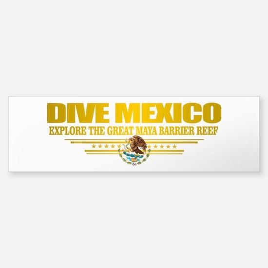 Dive Mexico 2 Bumper Bumper Bumper Sticker
