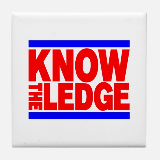 KNOW THE LEDGE Tile Coaster