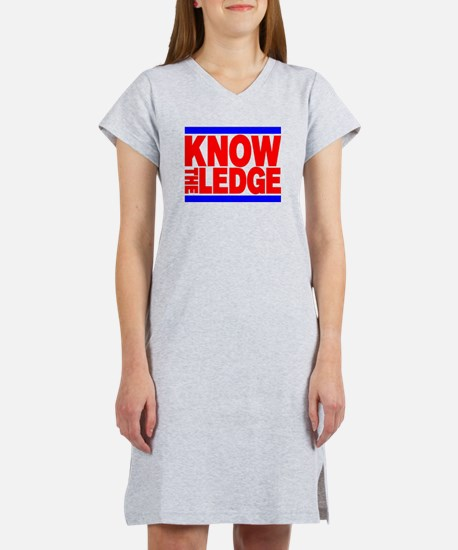 KNOW THE LEDGE Women's Nightshirt