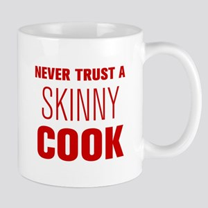 never-trust-a-skinny-cook-AKZ-BROWN Mug