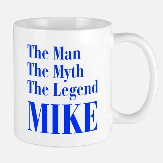 man-myth-legend-mike-bod-blue Mug