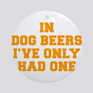 in-dog-beers-FRESH-ORANGE Ornament (Round)